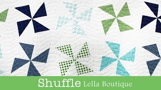 How to Make the Shuffle Quilt - Lella Boutique - Fat Quarter Shop