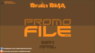 Gambar cover Brain BMA - Promo File 007 [April, 2014]