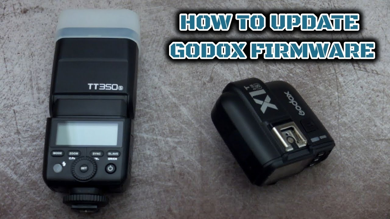 How To Update Godox Firmware For Flashes Transmitters Youtube
