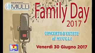 Family Day 2017 Concerto d'estate al Miulli 30 giugno 2017