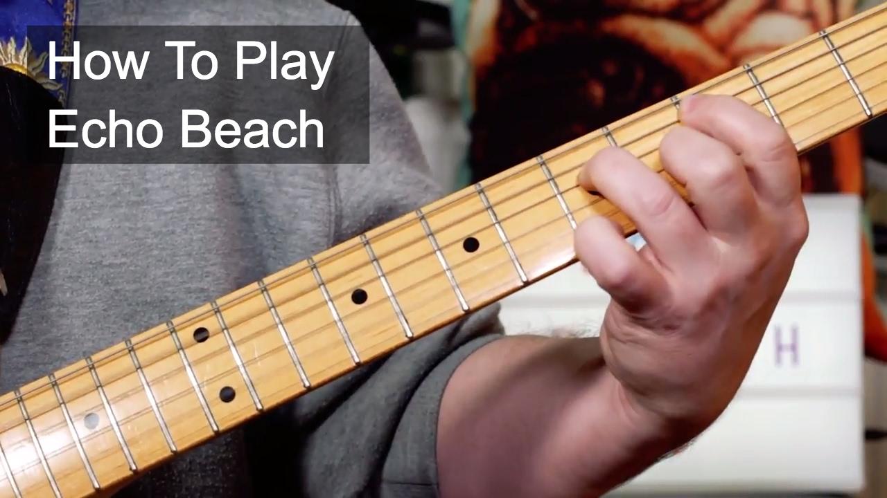 Echo Beach Martha The Muffins Guitar Lesson