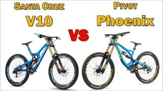 Santacruz V10c vs Pivot Phoenix Carbon (650B, 2016)