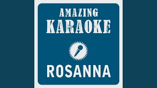 Rosanna (Karaoke Version) (Originally Performed By Toto)