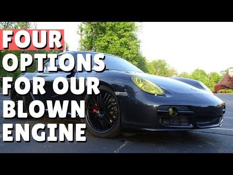 4 Best Options For Repairing Replacing A Blown Porsche