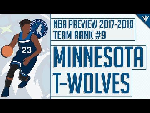 Minnesota Timberwolves   2017-18 NBA Preview (#9)