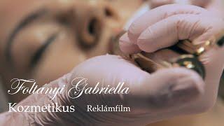 Foltányi Gabriella Kozmetika - Reklámfilm
