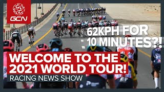 62kph For 10 Minutes: Welcome To The 2021 WorldTour | GCN Racing News Show