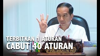 Jokowi Ingatkan Menteri: Terbitkan 1 Aturan, Cabut 40 Aturan