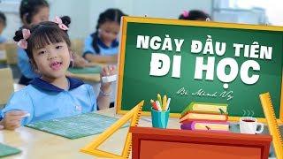Ngày Đầu Tiên Đi Học ♫ Bé MINH VY [MV Official] ♫ Nhạc Thiếu Nhi Tuyển Chọn