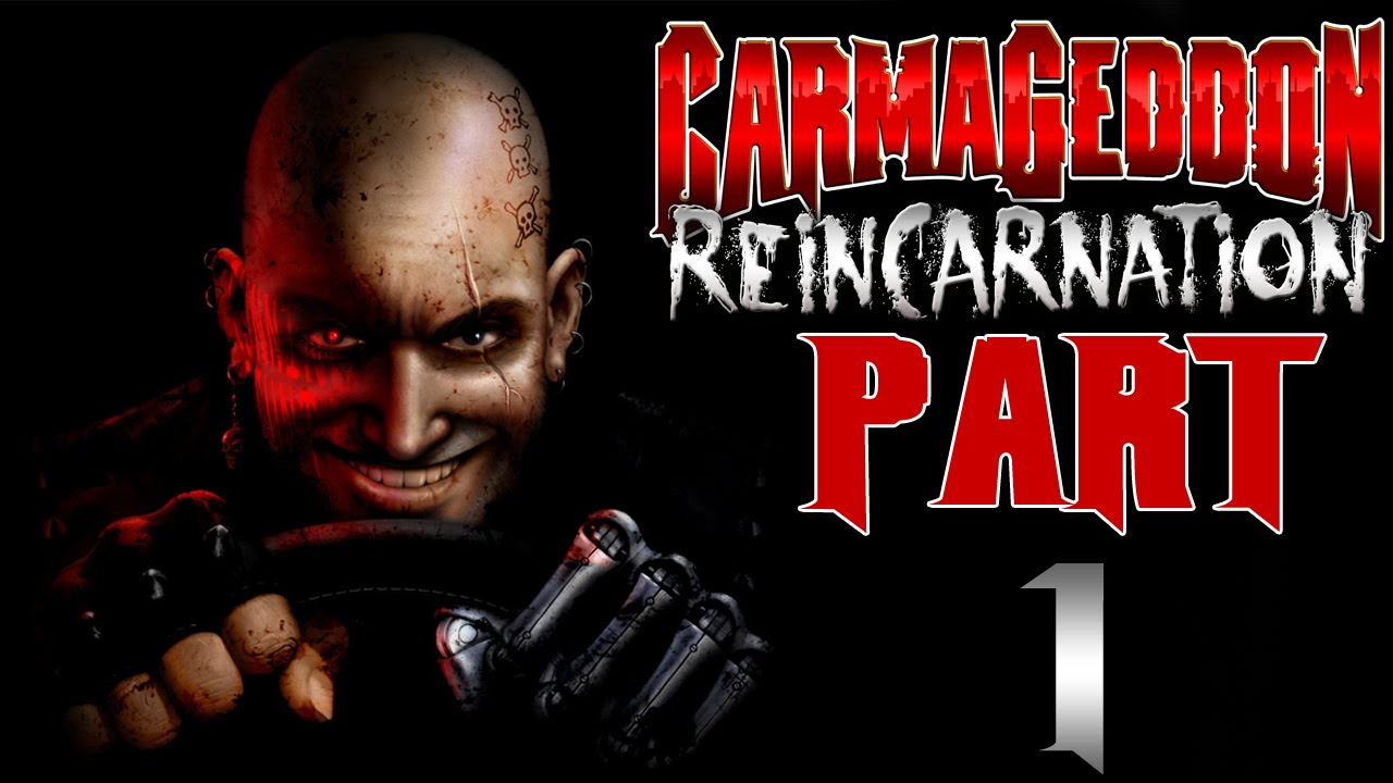 Carmageddon: Reincarnation - Let's Play - Part 1 -