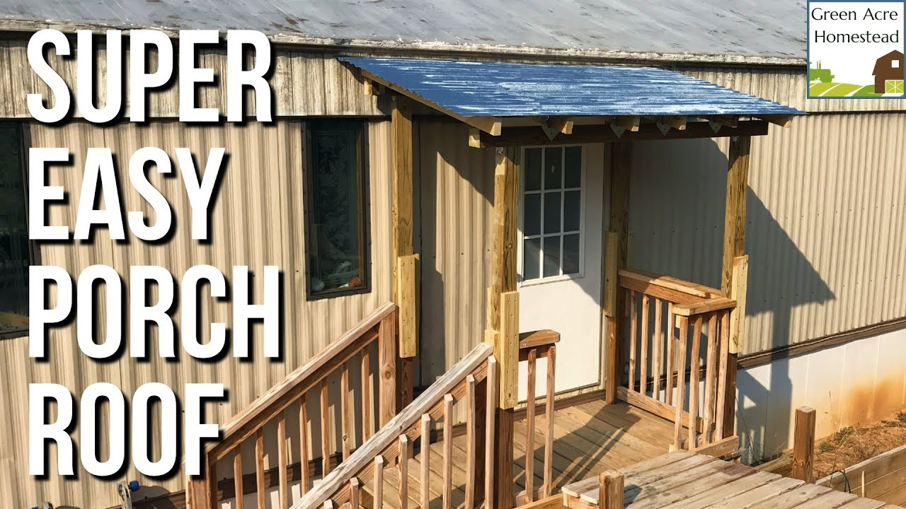 S Wood Porch Roof Build | DIY | Mobile Home | Easy Simple Build Small Mobile Home Porch Plans Diy on deck plans, diy screened in back porch ideas, mobile home covered porch plans, diy decks and porches, double wide mobile home floor plans,