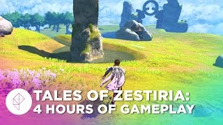 Tales of Zestiria: The First Four Hours –PS4 English Gameplay