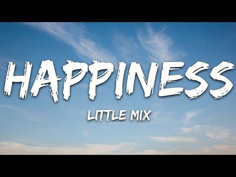 Little Mix - Happiness