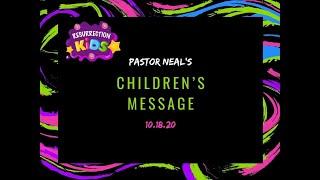 Children's Message 10-18-20