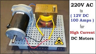 12V 100A DC from 220V AC for High Current DC Motor using Old Microwave Oven Transformer - Part 1
