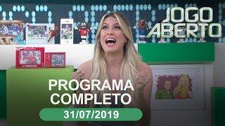 Jogo Aberto - 31/07/2019 - Programa completo
