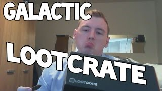 lootcrate first time unboxing galactic theme