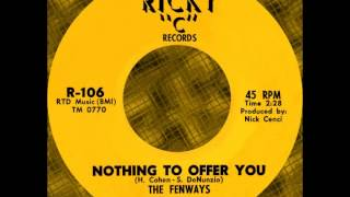 "NOTHING TO OFFER YOU, The Fenways,(Rare) Ricky ""C"" #106 1964"