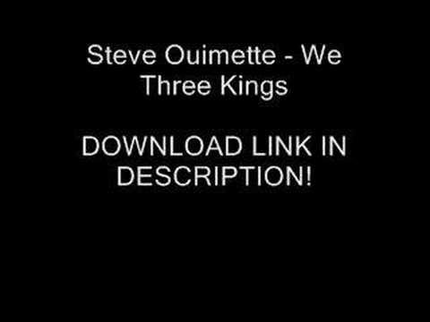 Steve Ouimette - We Three Kings + (DOWNLOAD)