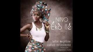 Nino – Eko Ile || @Urgirlbzee