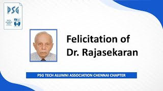 PSG Tech Alumni Association Chennai Chapter Felicitation of Dr.Rajasekaran  Dt. 12th Dec 2020