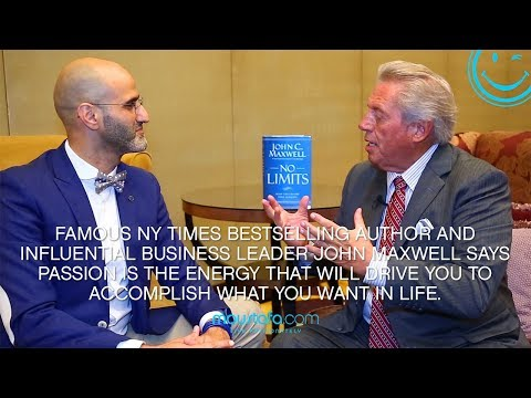 John C. Maxwell - His Endless Passion Made Him Legendary In Business and Leadership