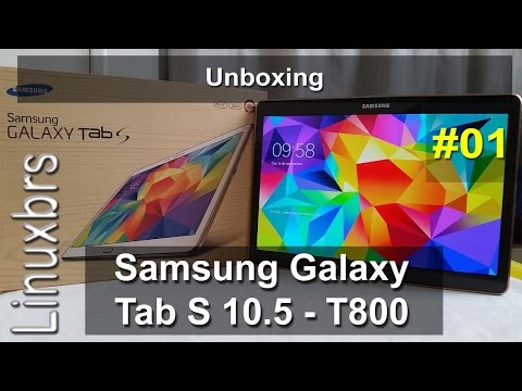 Samsung Galaxy Tab S 10.5 T800 - Unboxing - Portugues - Brasil