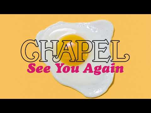 Chapel - See You Again