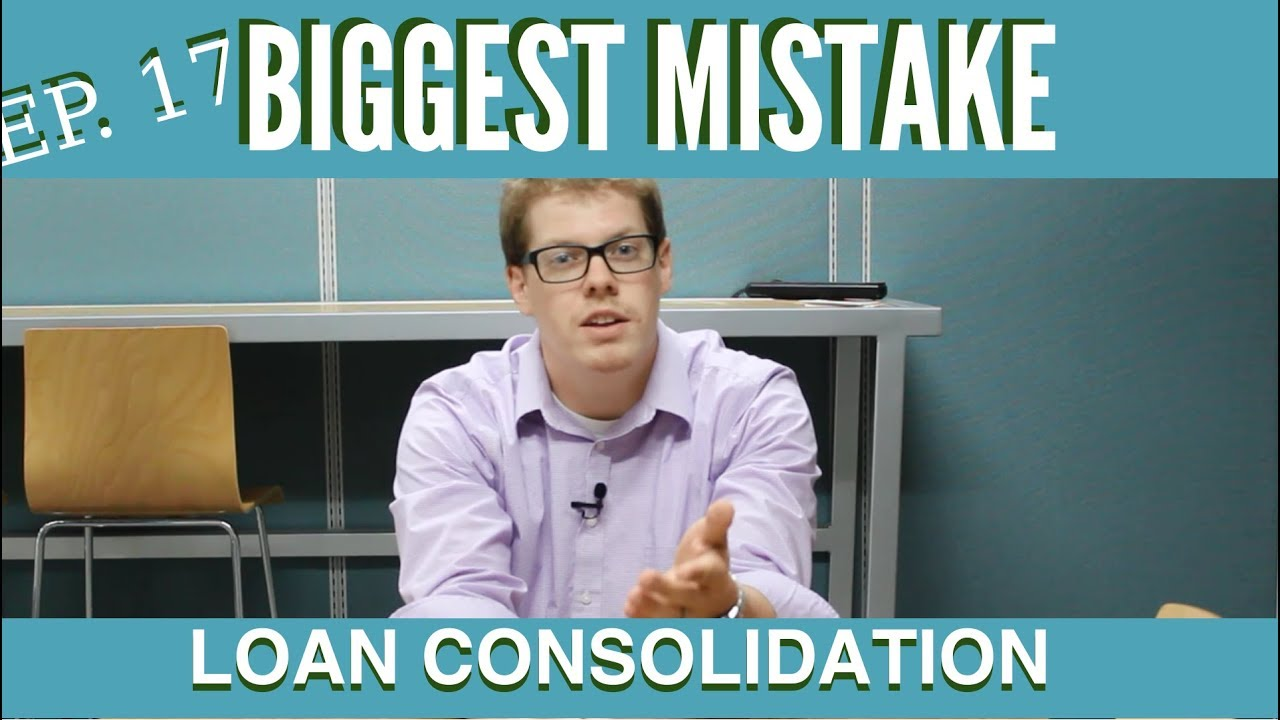 Student Loan Consolidation >> Biggest Mistake With Student Loan Consolidation