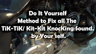 Do it yourself knocking\ kit-kit\ tik-tik sound 100% fix in any bike.