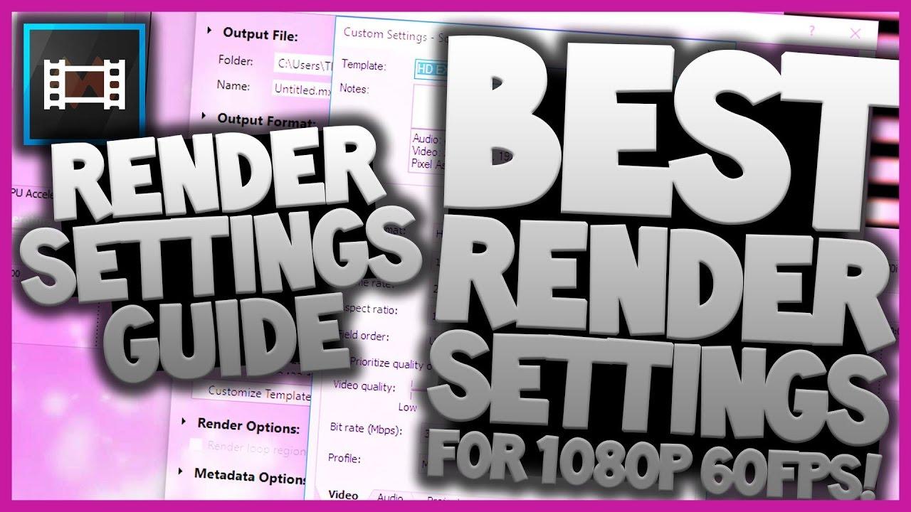 Sony Vegas Pro 13: Best Render Settings for YouTube [1080p 60FPS]- Tutorial  #1