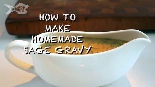 How To Make Homemade Sage Gravy