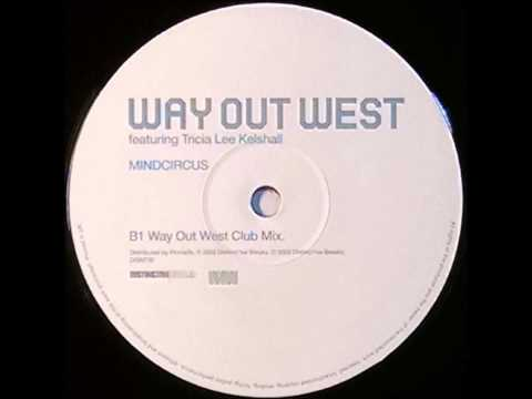 {Vinyl} Way Out West - Mindcircus Way Out West Club Mix