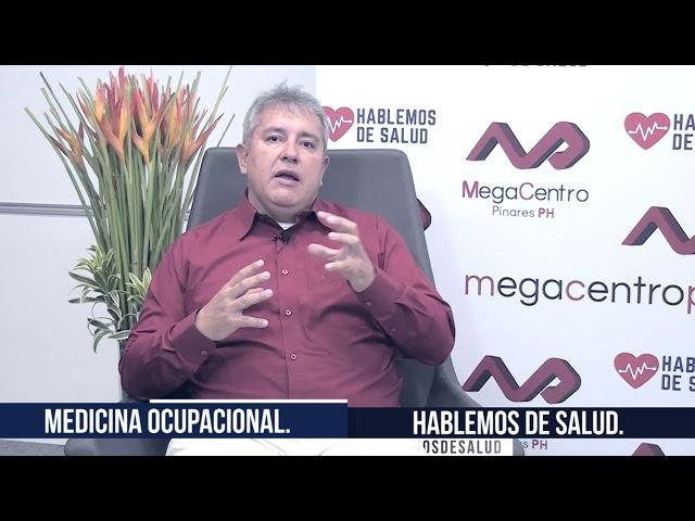 Hablemos de Salud / Dr  leonardo lópez  / medicina ocupacional