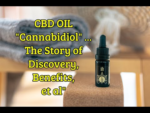 "Cannabidiol (CBD) What Is It? The Discovery By ""The Scientist"", Dr Raphael Mechoulam"