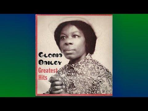 GLORIA BAILEY GREATEST HITS -  Complete Album