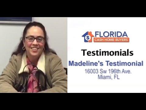 Florida Cash Home Buyers - Testimonial - Madeline