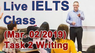IELTS Live Class - Task 2 Writing - Your Opinion