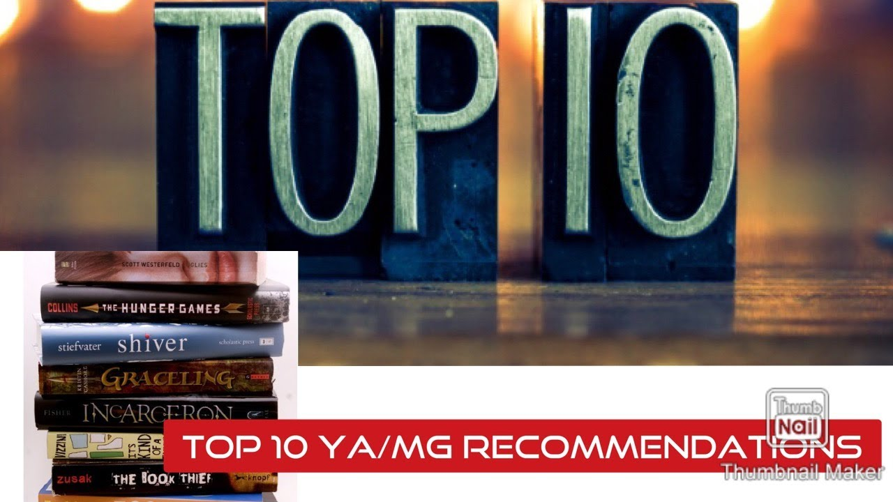 Top 10 Recommended YA/MG Books