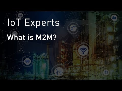 IoT Experts: What Is M2M?