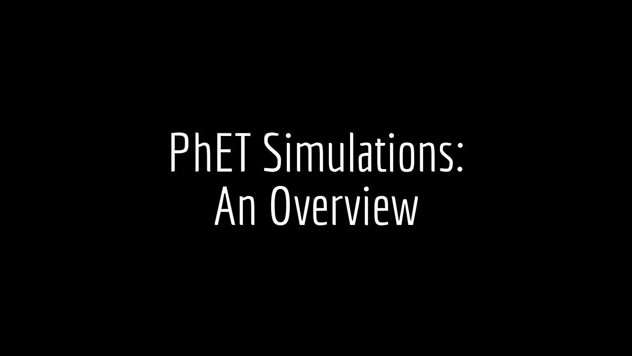 PhET Simulations – Online Tools for Teaching & Learning