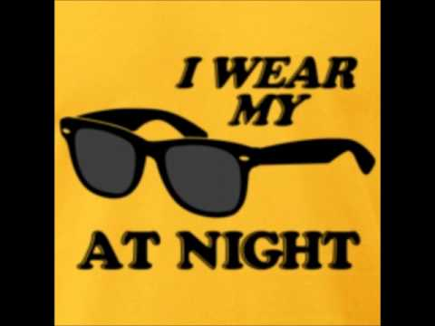 Sunglasses At Night - 2009 Remix