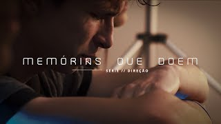 Memórias que doem | Deive Leonardo