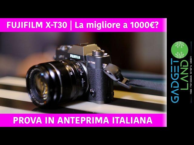 Anteprima Fujifilm X-T30, la migliore a 1000€?