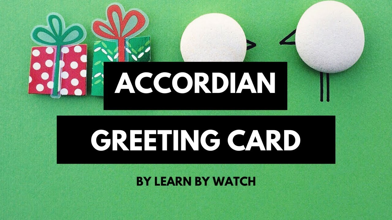 Make Awesome Accordion Greeting Card At Home Learn By Watch Youtube