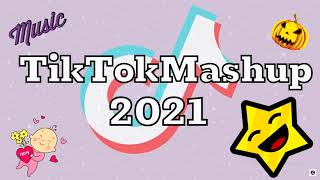 NEW TikTok Mashup April 2021 (Not Clean)