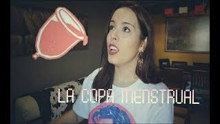 WHAT NO ONE TELLS YOU ABOUT THE MENSTRUAL CUP | Sandra López