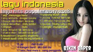 Gambar cover Lagu indonesia......!!!  17 lagu terbaru,  paling hits, populer 2017-2018