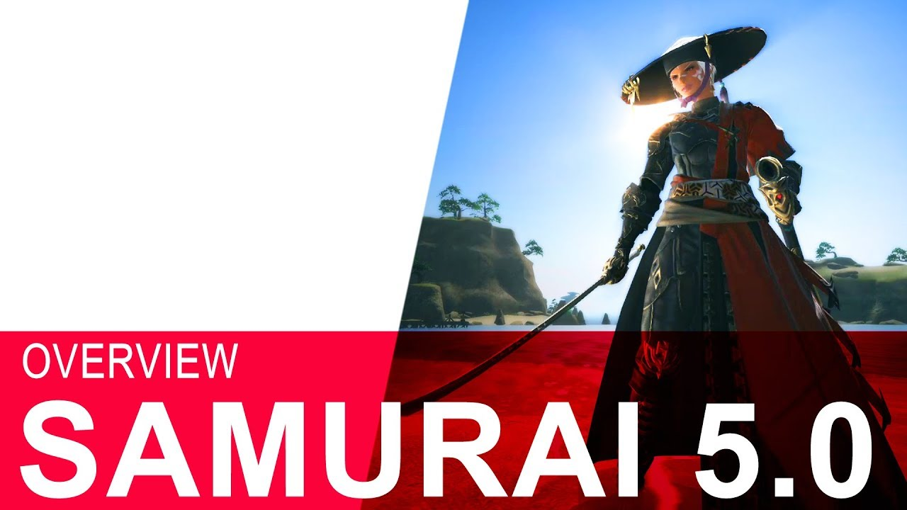 FFXIV 5 0 SAMURAI OVERVIEW - It's VERY Strong & VERY Complex!!!!
