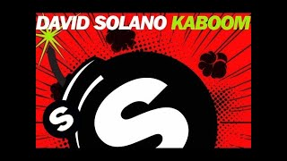 David Solano - Kaboom (Original Mix)